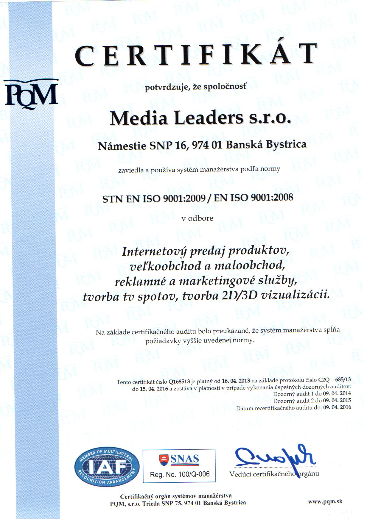 iso 9001:2008 Media Leaders